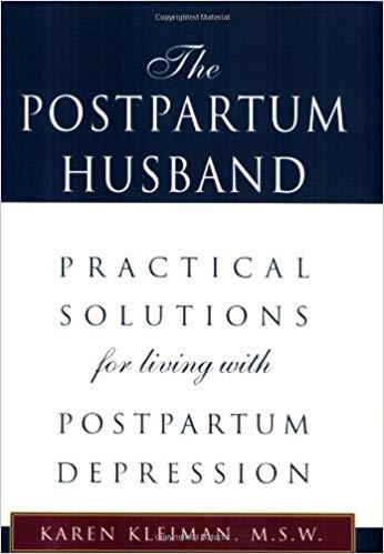 Postpartum Husband Karen Kleiman